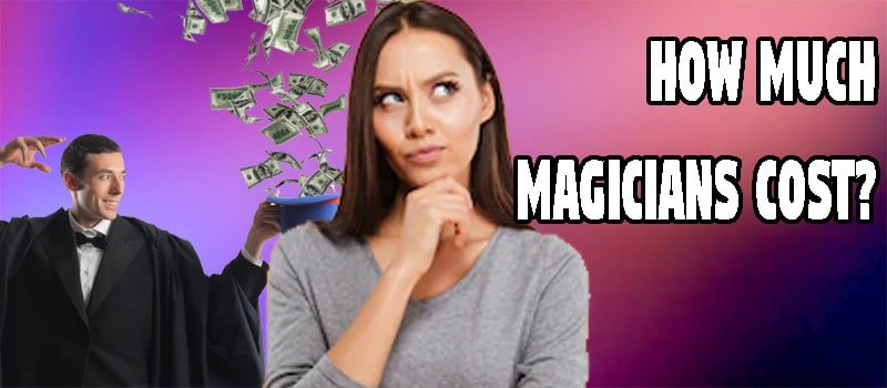 How Much Do Magicians Cost - Magic by Elias - Blog Header